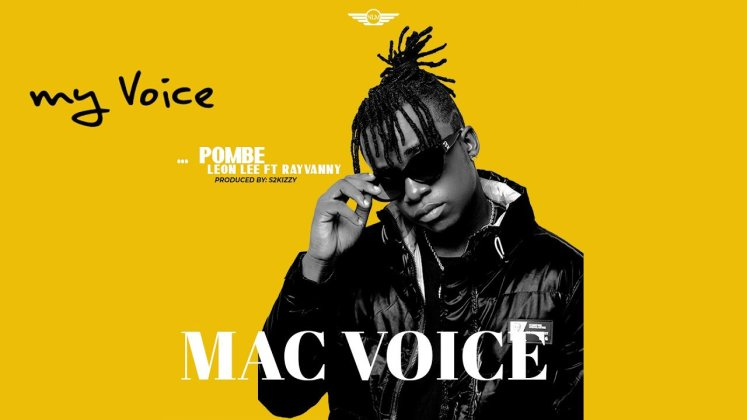 DOWNLOAD MP3: Mac Voice Ft Leon Lee & Rayvanny – Pombe